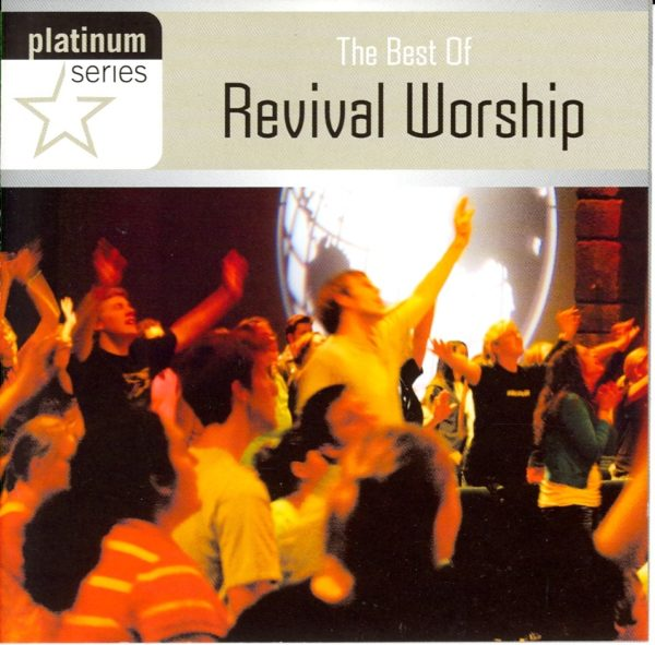 Platinum series: revival worship