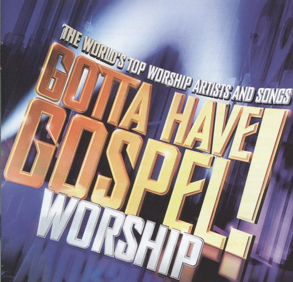Gotta have gospel worship