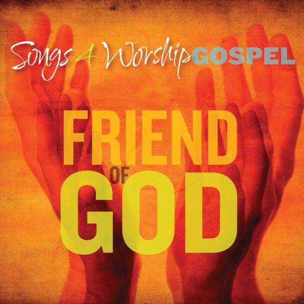 S4w gospel friend of God