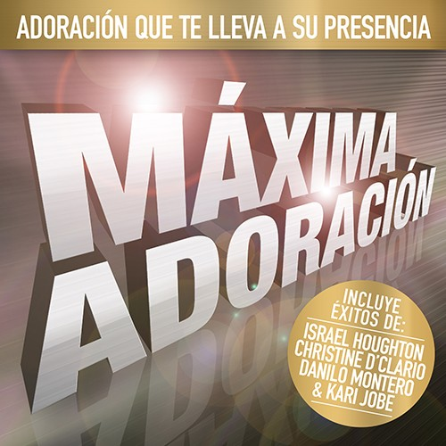 Maxima adoracion (spanish ultimate