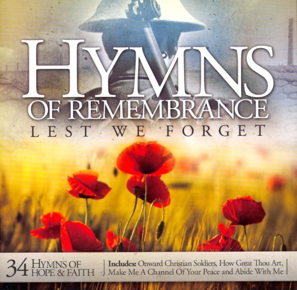 Hymns of Remembrance-Lest we forget