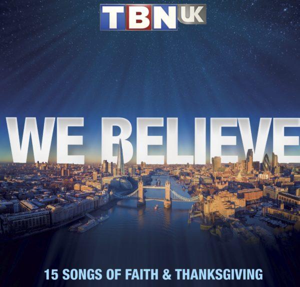 TBN UK - We Believe