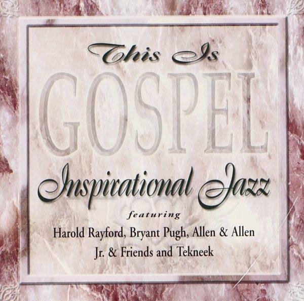 This is gospel: inspirational jazz