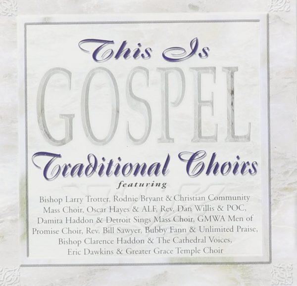 This is gospel: traditional choirs