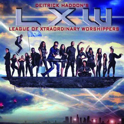 Deitrick haddon's lxw cd