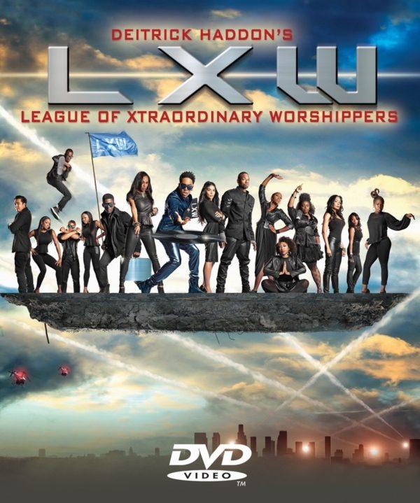 Deitrick haddon's lxw dvd