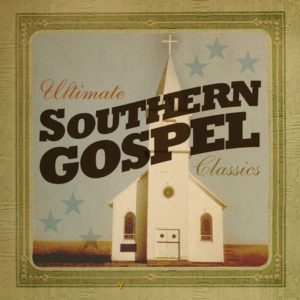 Ultimate southern gospel classics