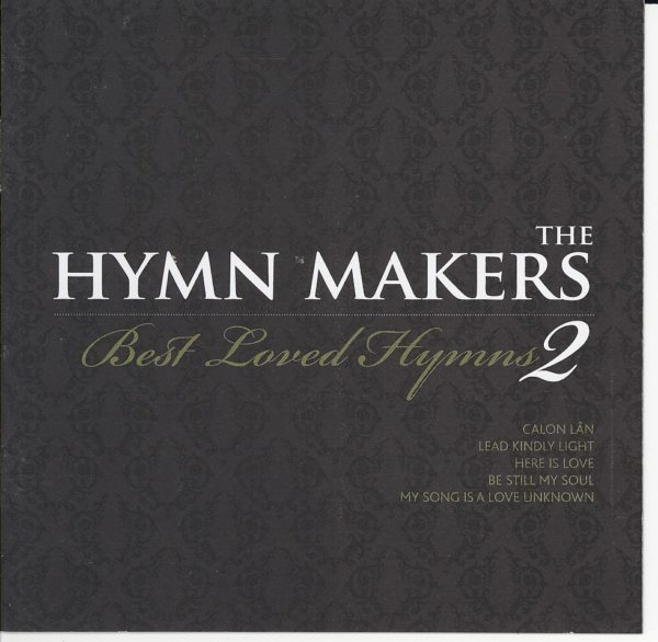 Hymnmakers best loved hymns 2