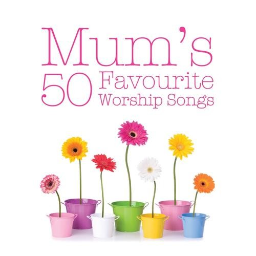 Mum's favourite worship songs