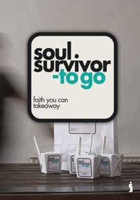 Soul survivor to go: faith you can