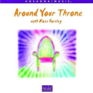 Around your throne