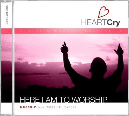Heartcry: here i am to worship