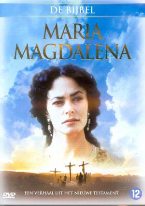 De Bijbel: Maria Magdalena