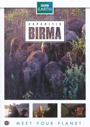 Expeditie Birma (EO-BBC Earth DVD)