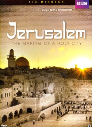 Jerusalem, The Making Of A Holy City (BBC)