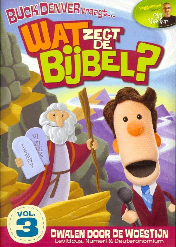 Wat Zegt De Bijbel? - deel 3