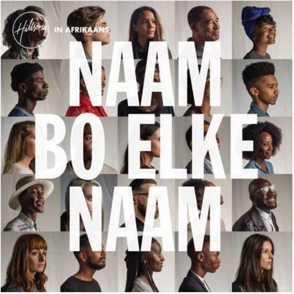 Naam Bo Elke Naam (Hillsong In Afrikaans)