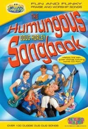 Humungous Doug Horley songbook