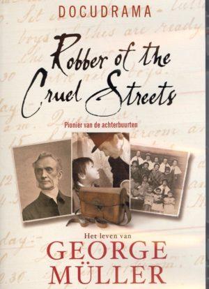George Müller, Pionier Van De Achterbuurten