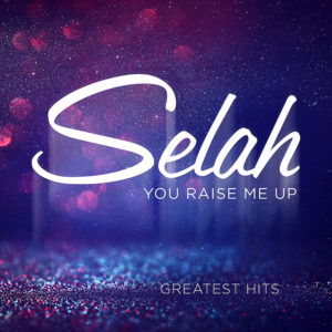 You Raise Me Up: Greatest Hits