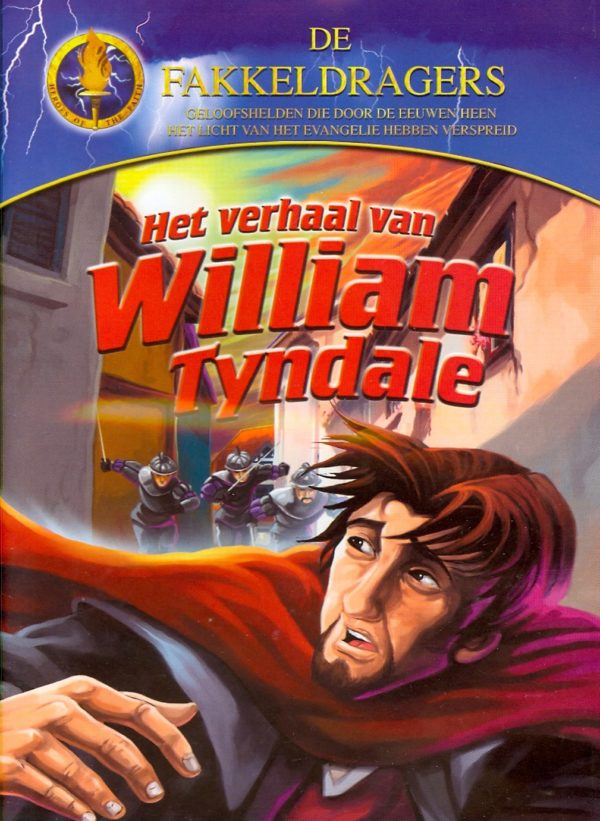 Verhaal Van William Tyndale, Het