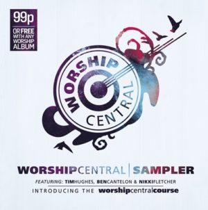 Worship central sampler
