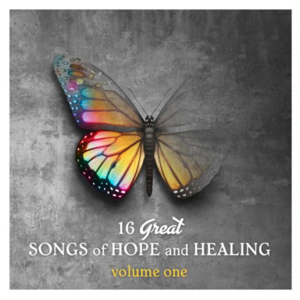 16 Great Songs of Hope and Healing (Vol. 1)