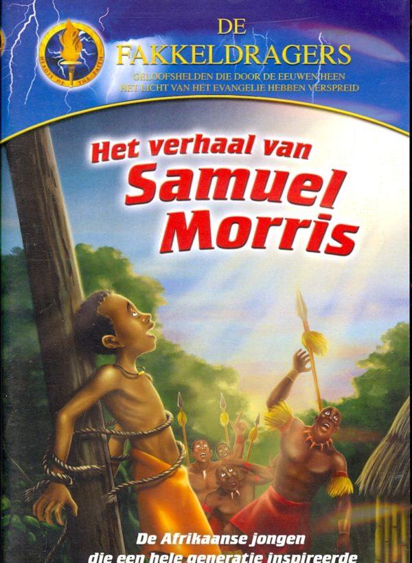 Verhaal Van Samuel Morris, Het