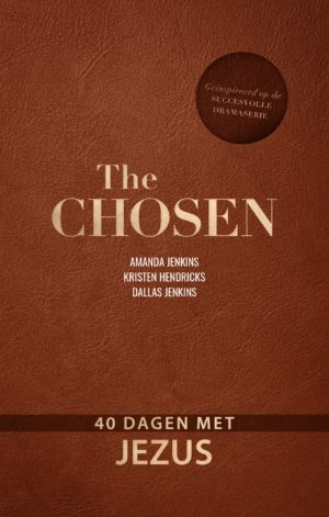 The Chosen (bijbels dagboek 1)